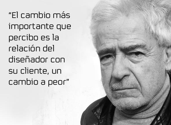 imagen de José María Cruz Novillo - el cambio más importante que percibo es la relación del diseñador con su cliente, un cambio a peor